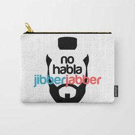 No Hablo Jibber Jabber Carry-All Pouch
