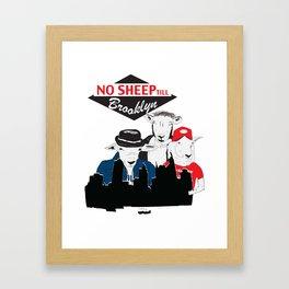No Sheep Till Brooklyn Framed Art Print