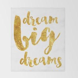dream big dreams Throw Blanket