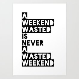 A Weekend Water (Black) Art Print