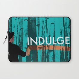 INDULGE Laptop Sleeve