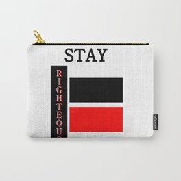 Stay RIghteous Carry-All Pouch