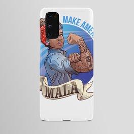 MALA - Make America Love Again Android Case