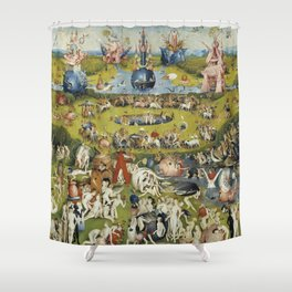 THE GARDEN OF EARTHLY DELIGHT - HEIRONYMUS BOSCH Shower Curtain