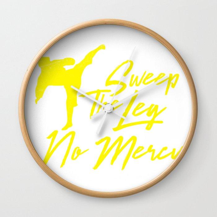 ecac0c548 Sweep the leg no mercy karate martial arts t shirt Wall Clock by wwb ...