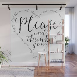 Please and Thank you Wall Mural