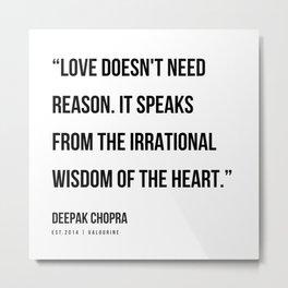 7   | Deepak Chopra Quotes | 191006 Metal Print
