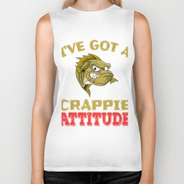 """""""I've Got A Crappie Attitude"""" tee design. Makes an awesome gift to your shitty friends too!  Biker Tank"""