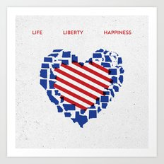 LIFE    LIBERTY    HAPPINESS Art Print