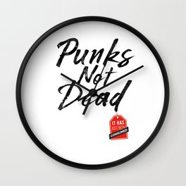 Punks Not Dead - Its Just Been Consumed design Punk Fashion Wall Clock