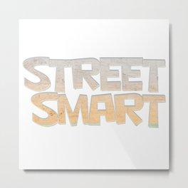Street Smart Metal Print