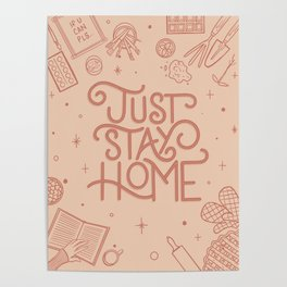 Just Stay Home Poster