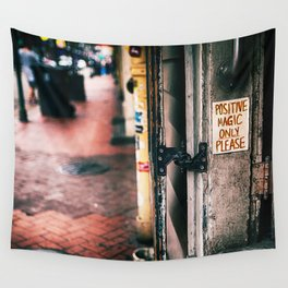 Positive Magic Only Please (color) Wall Tapestry