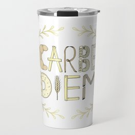 Carbe Diem Travel Mug