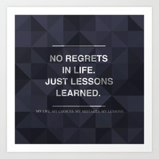 No Regrets 3 Art Print
