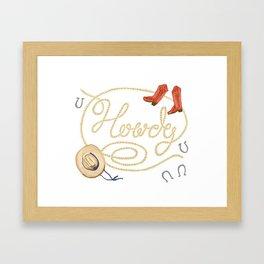 Howdy! Framed Art Print