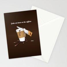 Gotta cut down on the caffeine Stationery Cards