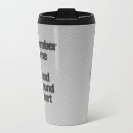 Remember The Time... Travel Mug
