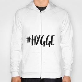 #hygge - scandi quote trend hashtag Hoody