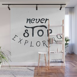 NEVER STOP EXPLORING Black and White Vintage Wall Mural