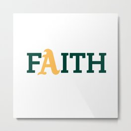 Oakland A's Faith Metal Print