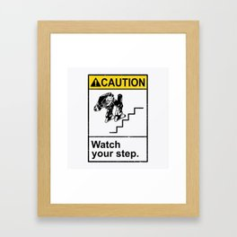 Watch Your Robotic Steps Framed Art Print