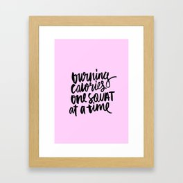 Burning Calories One Squat at a Time Framed Art Print