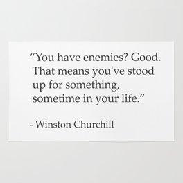 """You have enemies? Good. Winston Churchill Rug"