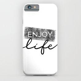 Text Art ENJOY LIFE iPhone Case