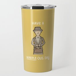 Have a Marple-ous Day Travel Mug