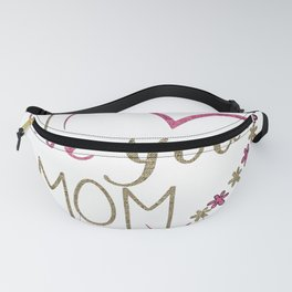 Love Mom Mothers Day Heart Fanny Pack