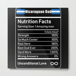 Nicaraguan Dad Nutrition Facts Metal Print