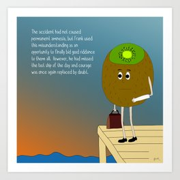 the plans of the timid are so easily derailed. Art Print