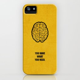 Lab No.4 -You Have What You Need Corporate Start-up Quotes poster iPhone Case
