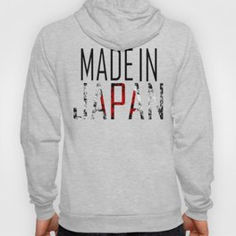 Made In Japan Hoody
