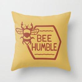 BEE HUMBLE Throw Pillow