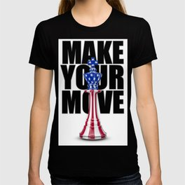 Make Your Move USA / 3D render of chess king with American flag T-shirt