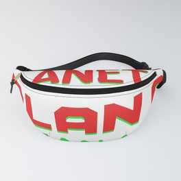 There Is No Planet B Fanny Pack