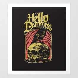Hello Darkness Art Print