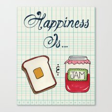 Happiness Is Toast & Jam Canvas Print