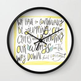 jumping off cliffs - kurt vonnegut quote Wall Clock