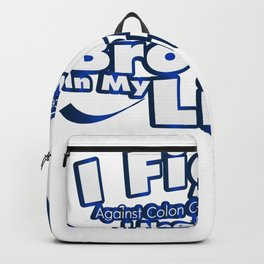 Fight Against Colon Cancer For Brother Backpack
