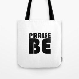 Praise Be Tote Bag