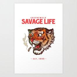 Savage life Art Print