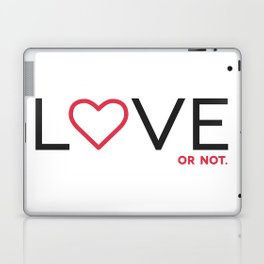 Love (or not) Laptop & iPad Skin