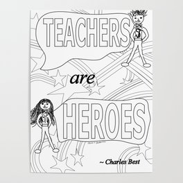Teachers are Heroes Poster