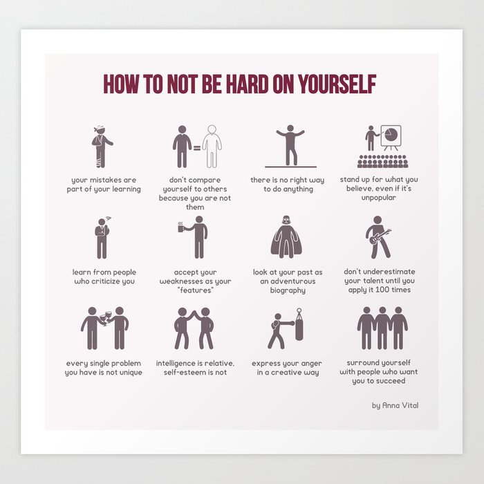 How to Not Be Hard on Yourself Art Print