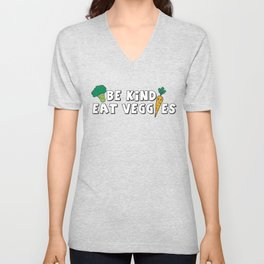 Be Kind Eat Veggies Unisex V-Neck