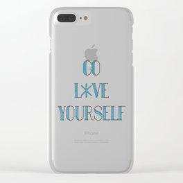 Go Love Yourself Clear iPhone Case