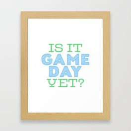 Is it Game Day Yet? - Blue/Mint Framed Art Print
